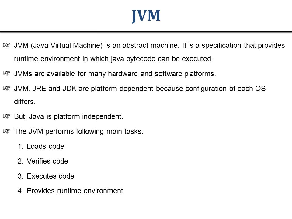 Session-01  Objective In this session you will learn : The Java