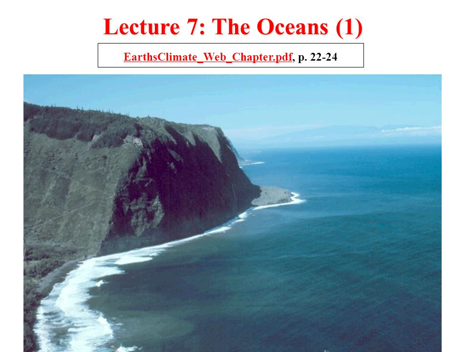 Lecture 7: The Oceans (1) EarthsClimate_Web_Chapter.pdfEarthsClimate_Web_Chapter.pdf, p