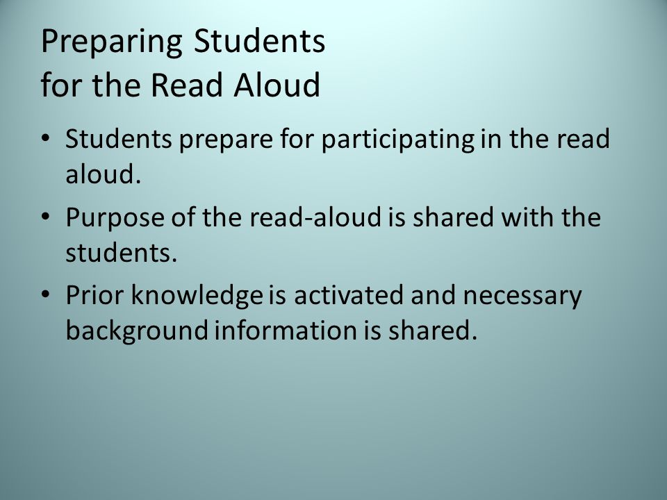 Preparing Students for the Read Aloud Students prepare for participating in the read aloud.