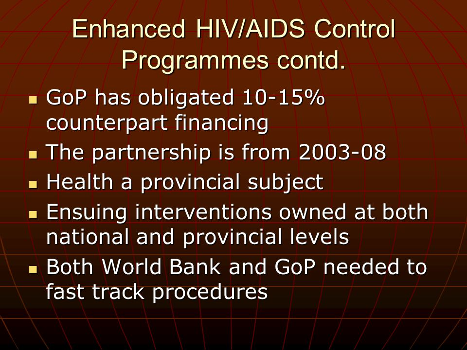 Enhanced HIV/AIDS Control Programmes contd.