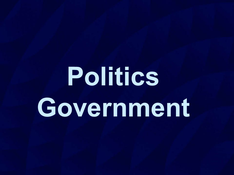 Politics Government