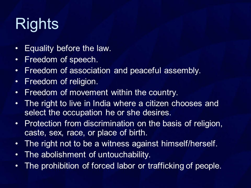 Rights Equality before the law. Freedom of speech.