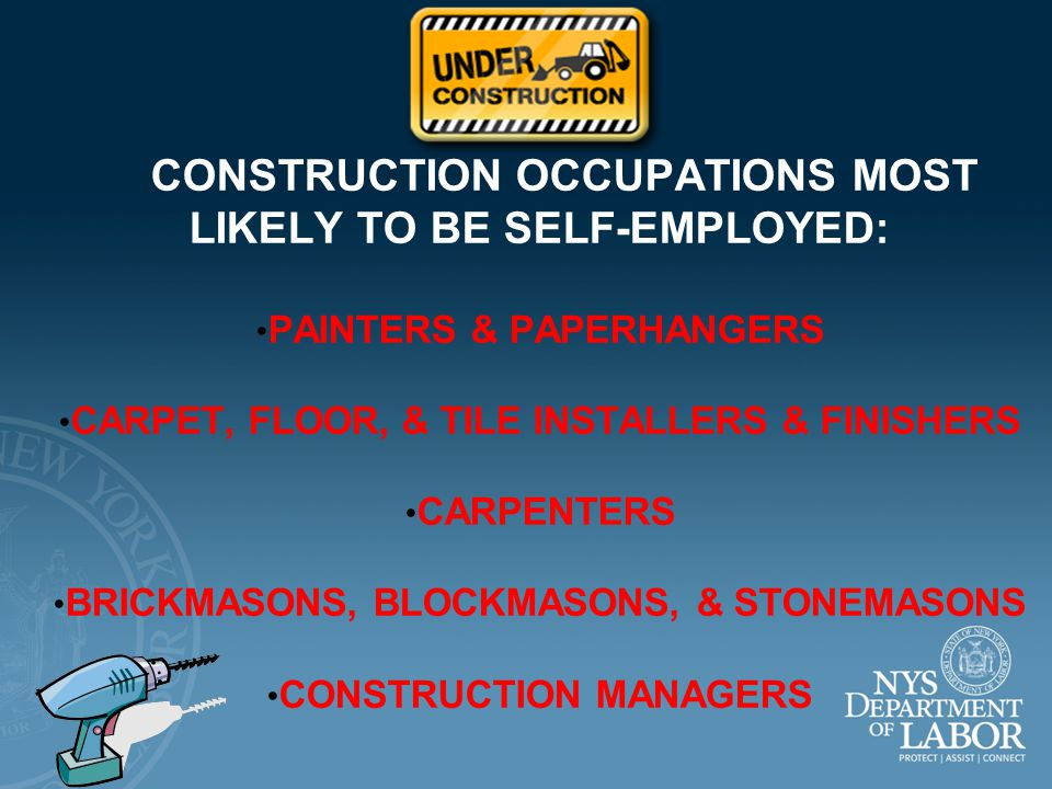 CONSTRUCTION HAS A VERY LARGE NUMBER OF SELF-EMPLOYED WORKERS