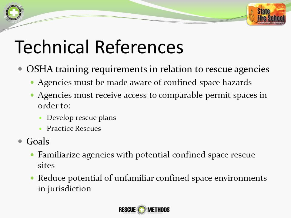 Environmental Considerations Confined Space Rescue is