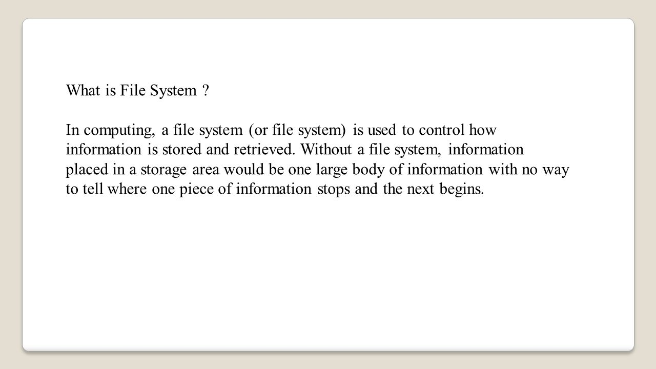 What is File System .