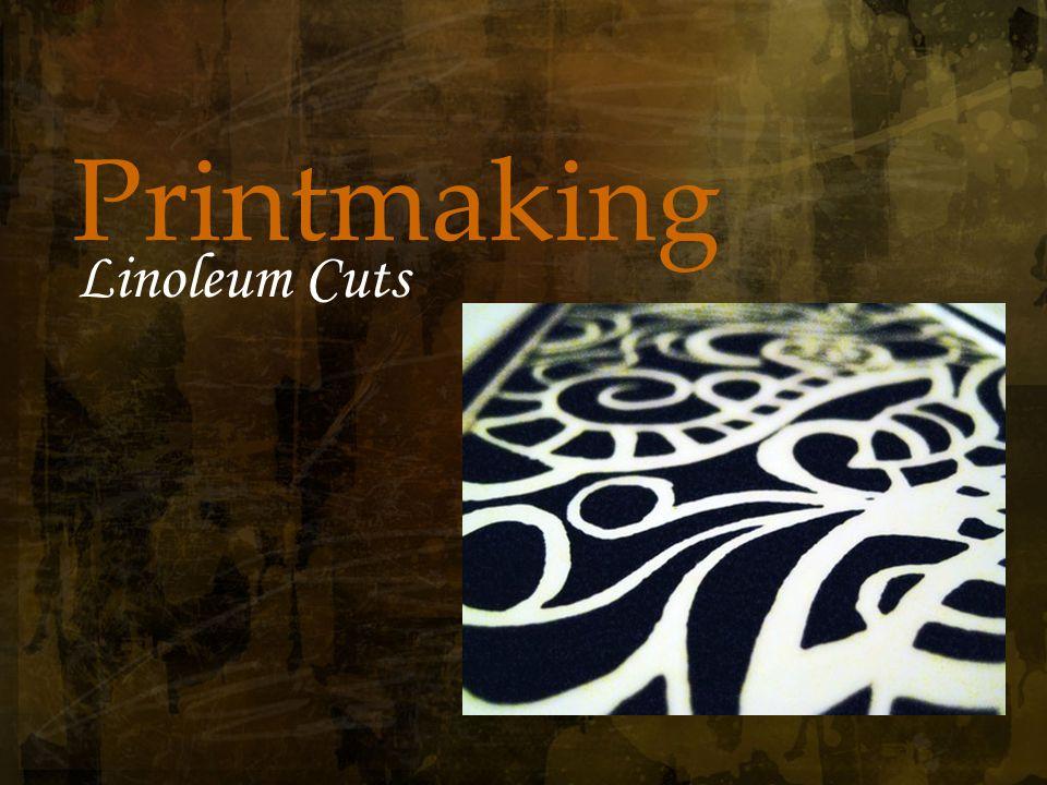 1 Printmaking Linoleum Cuts