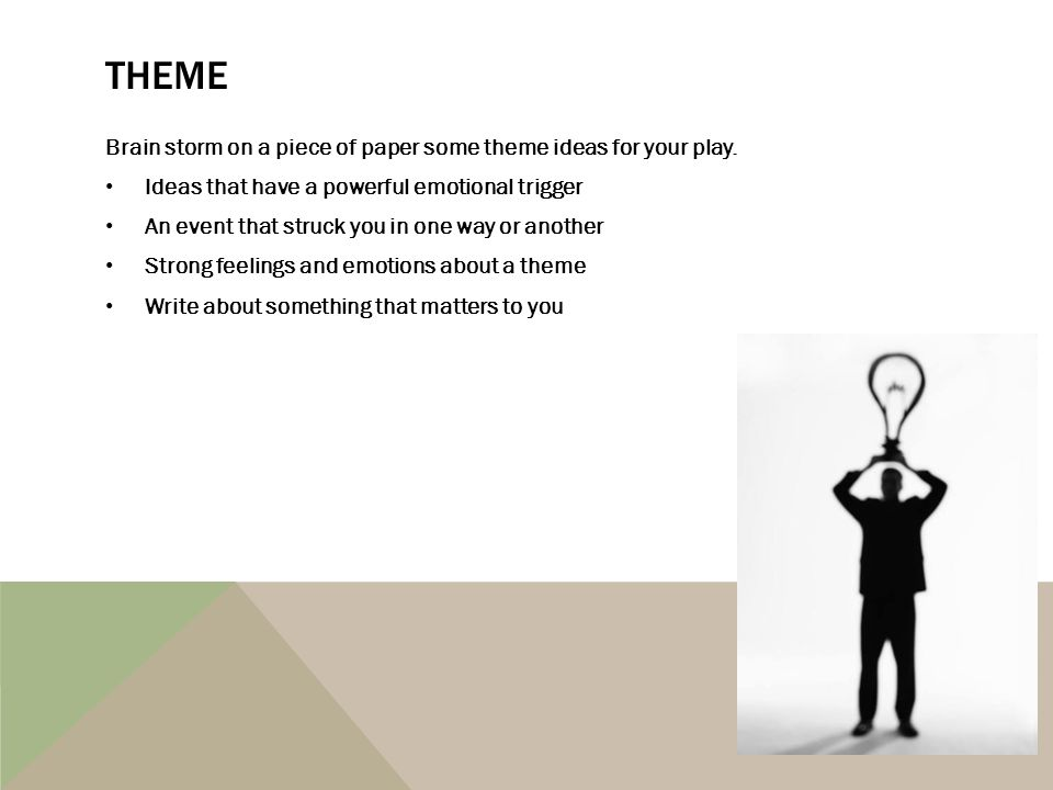 ELEMENTS OF A PLAY YOU CAN WRITE YOUR OWN PLAY  PLOT The