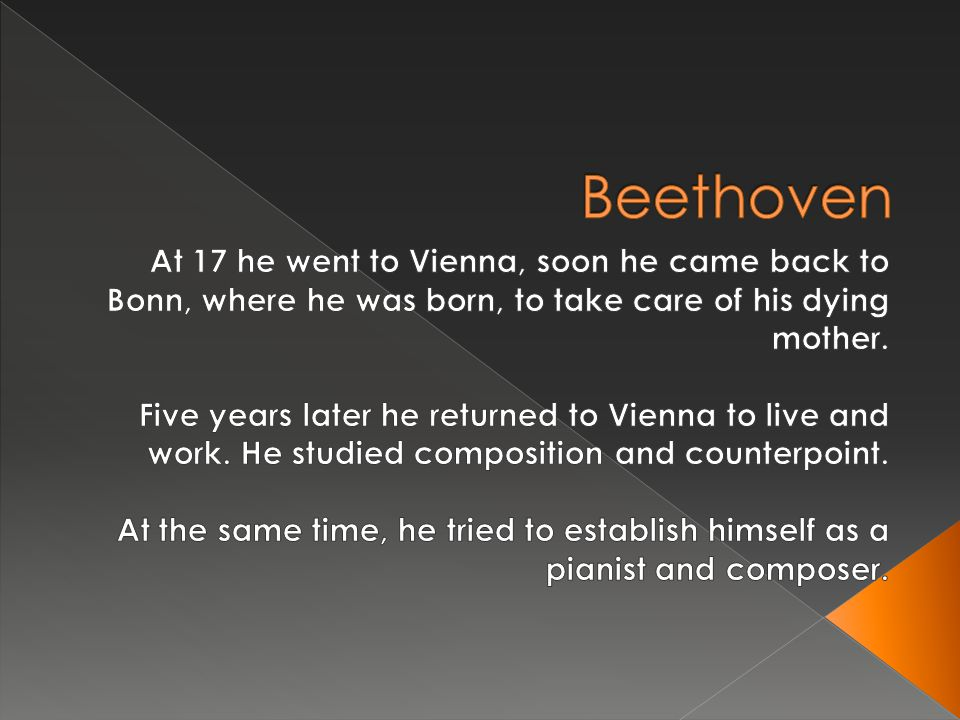  Parents were Johann van Beethoven and Maria Magdalena Keverich.