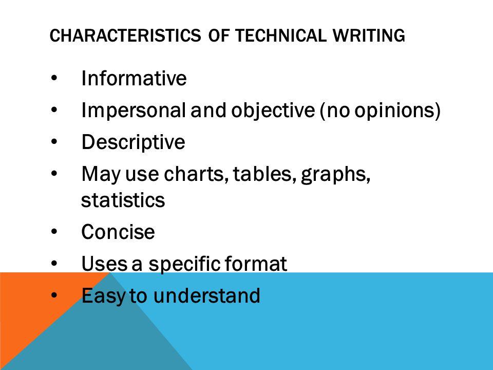 5 characteristics of technical writing