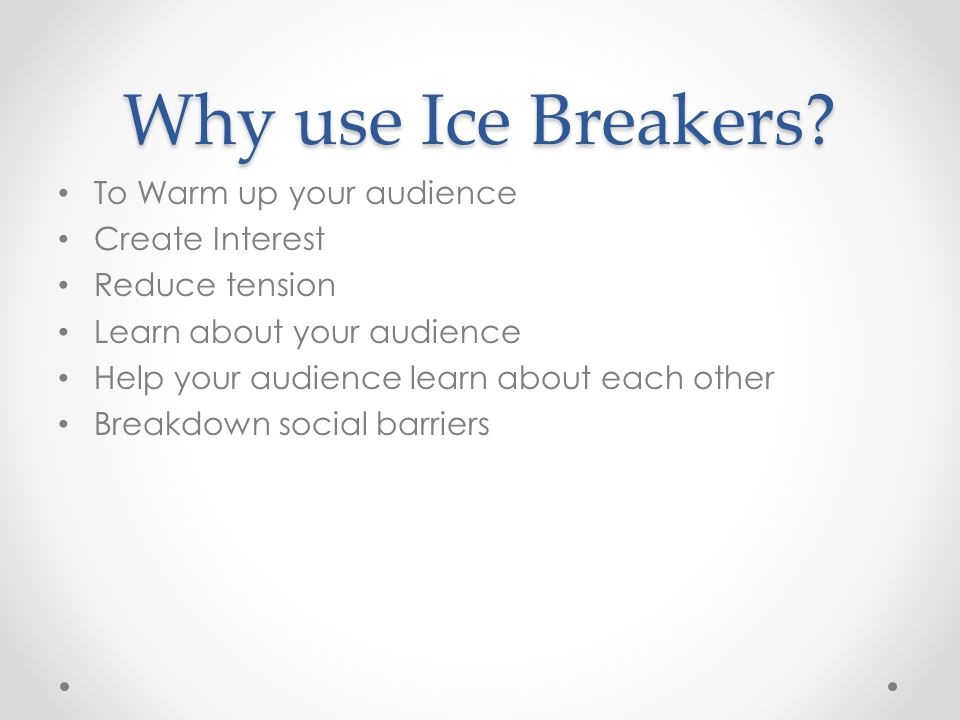 Ice breakers definition