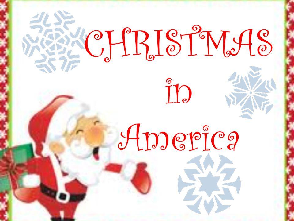 Christmas In America The History Of Christmas Christmas Was