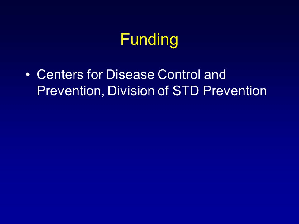 Funding Centers for Disease Control and Prevention, Division of STD Prevention