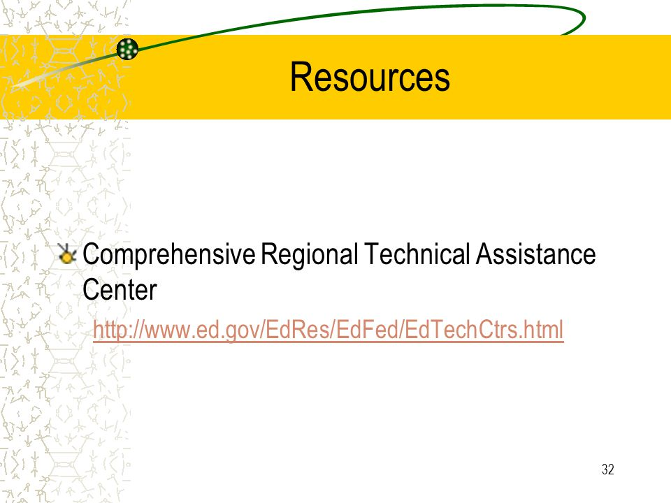 32 Resources Comprehensive Regional Technical Assistance Center