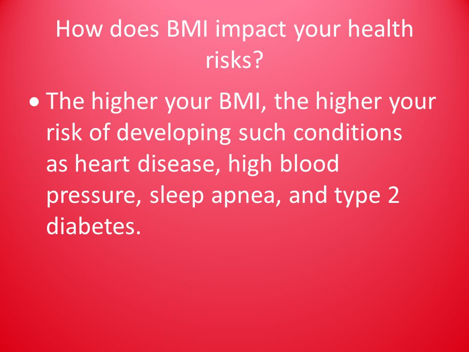How does BMI impact your health risks.