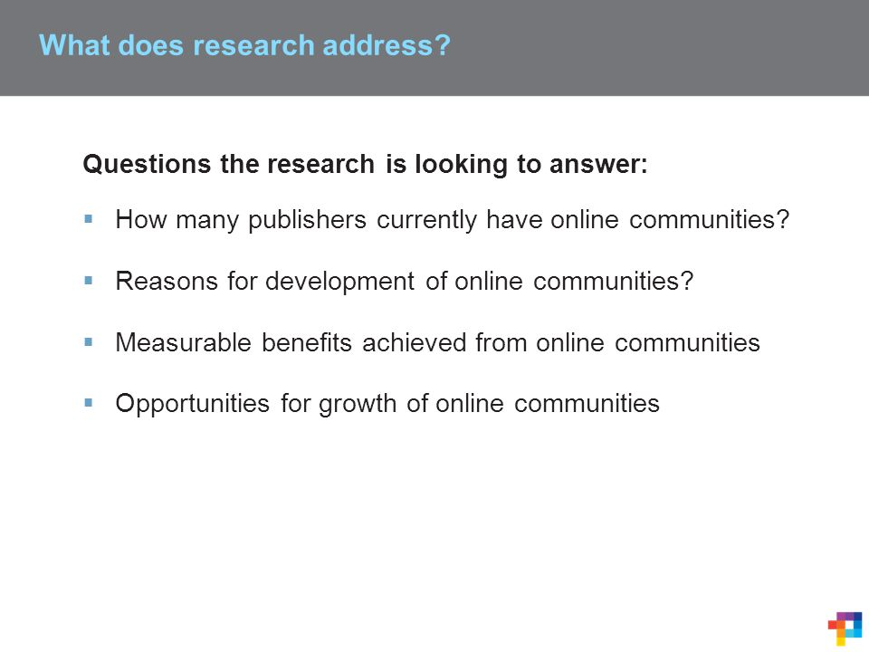 What does research address.
