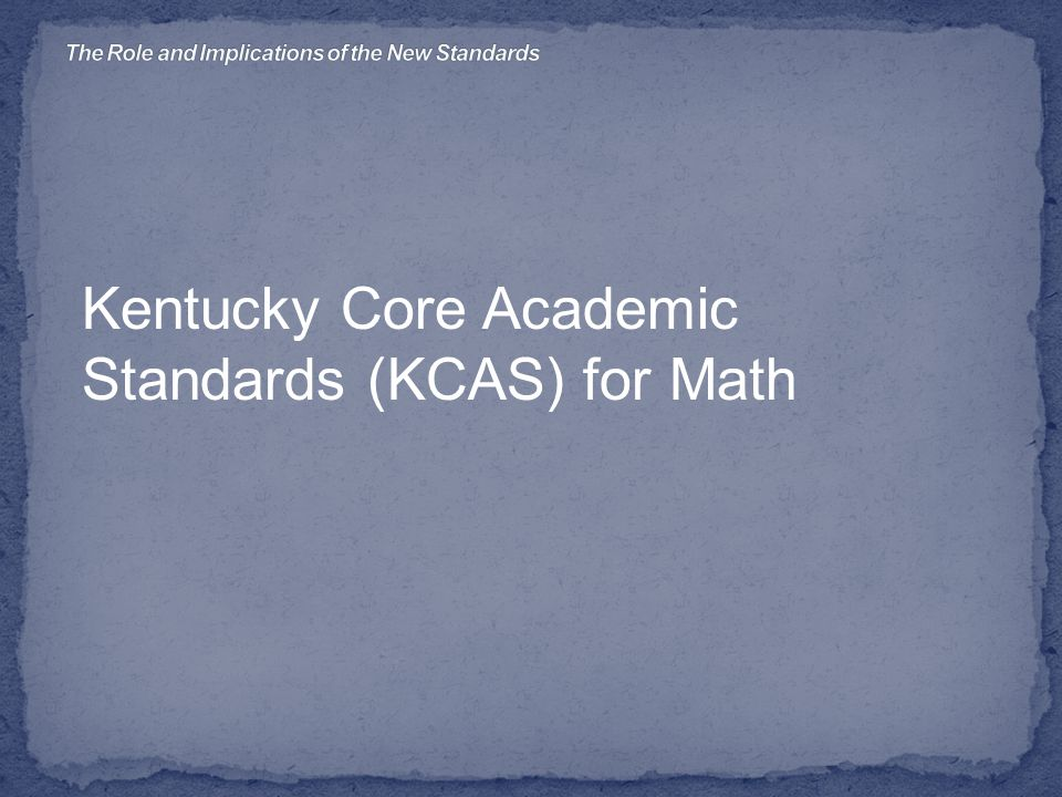 Kentucky Core Academic Standards (KCAS) for Math