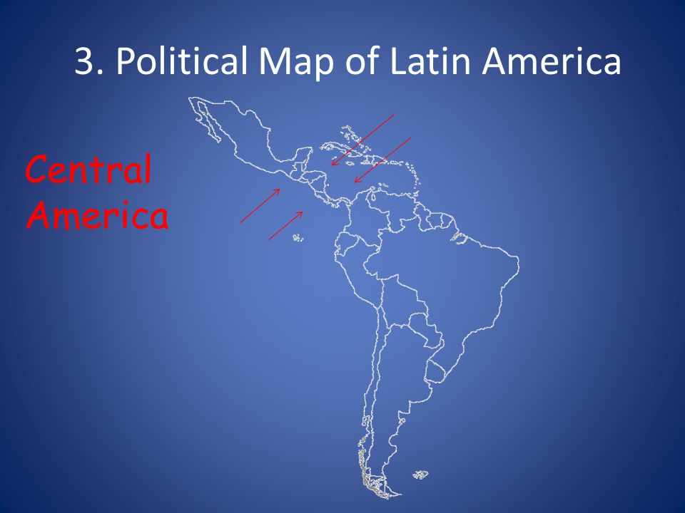 1. Political Map of Latin America South America. 2. Political Map of ...