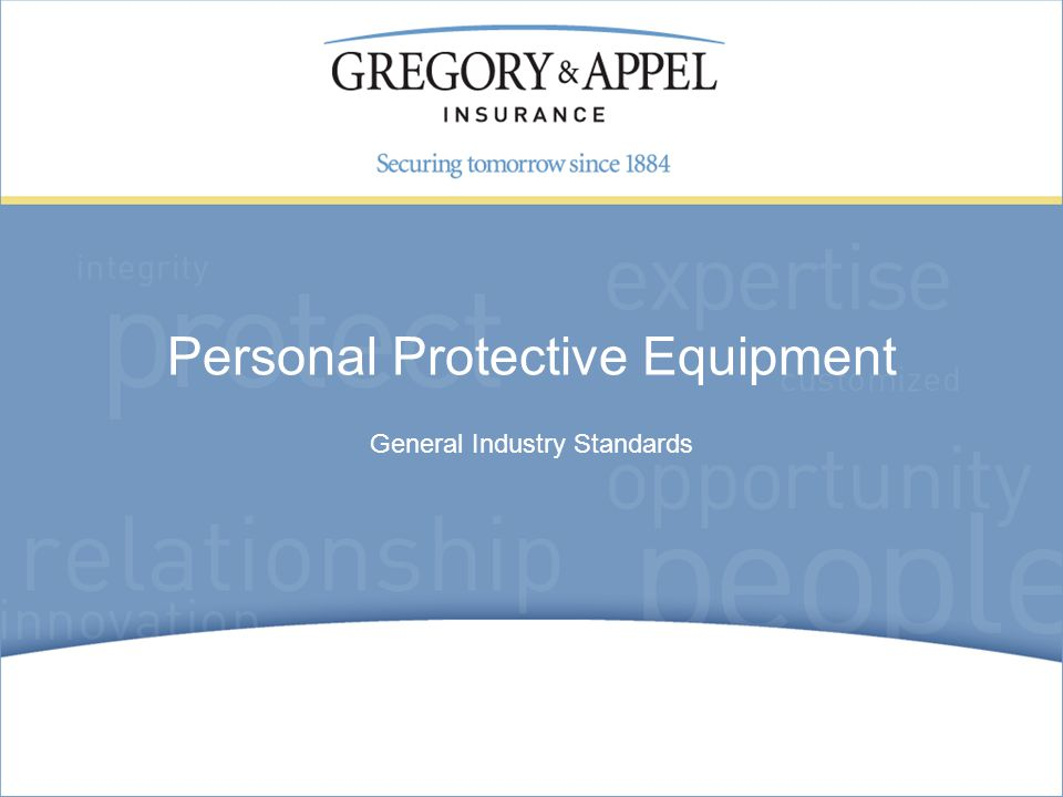 General Industry Standards Personal Protective Equipment