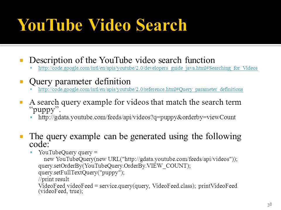 Google Custom Search, Amazon, eBay, Flickr, YouTube, Second