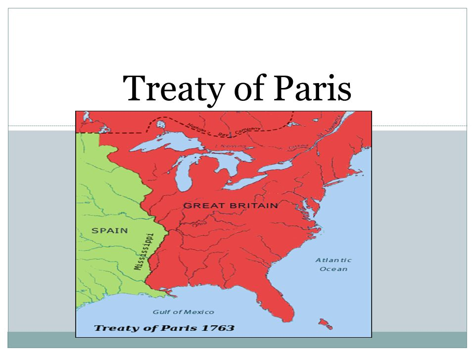 America During French And Indian War Treaty Of Paris Ppt Download