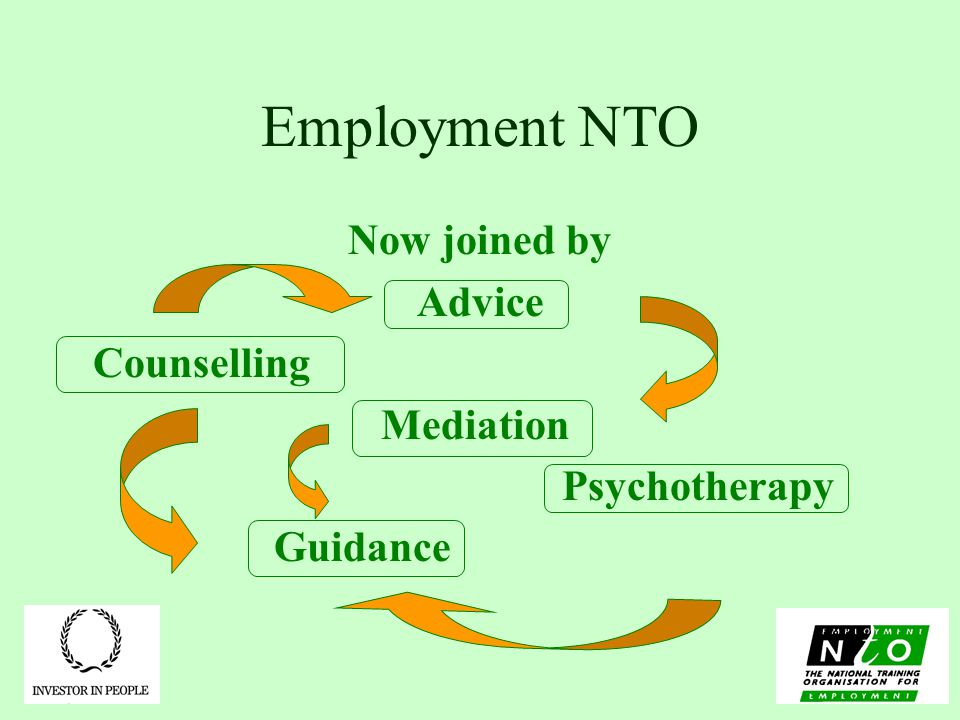 Employment NTO Now joined by Advice Counselling Mediation Psychotherapy Guidance