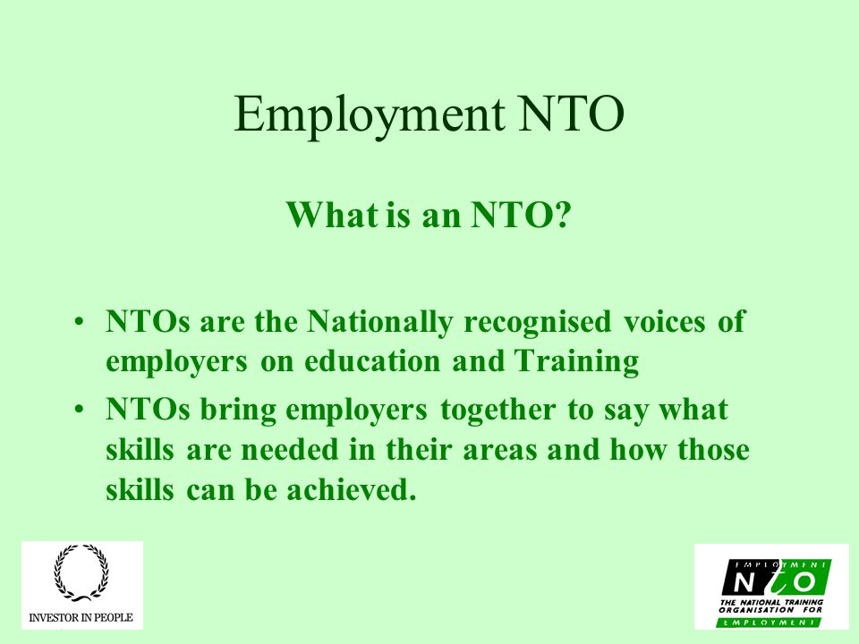 Employment NTO What is an NTO.