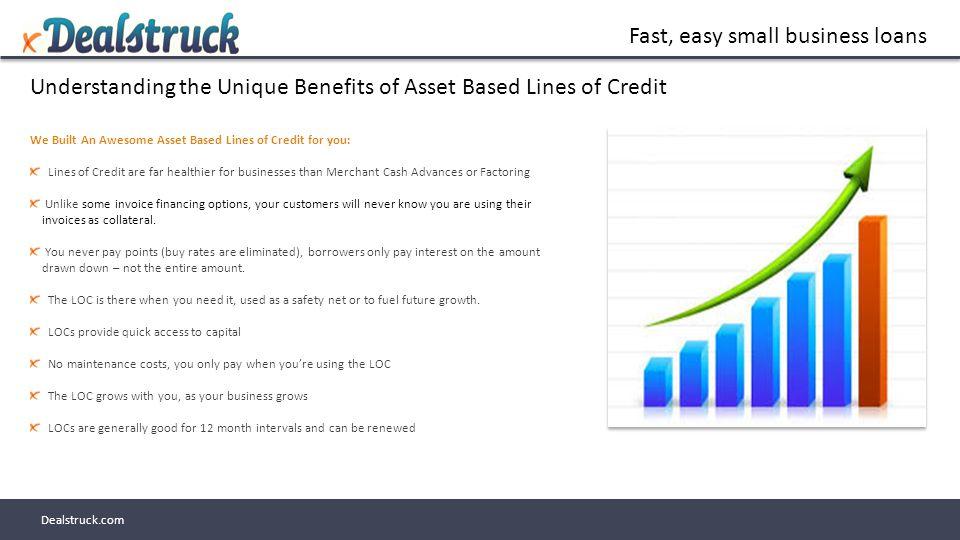 Fast, easy small business loans Dealstruck com Target Market