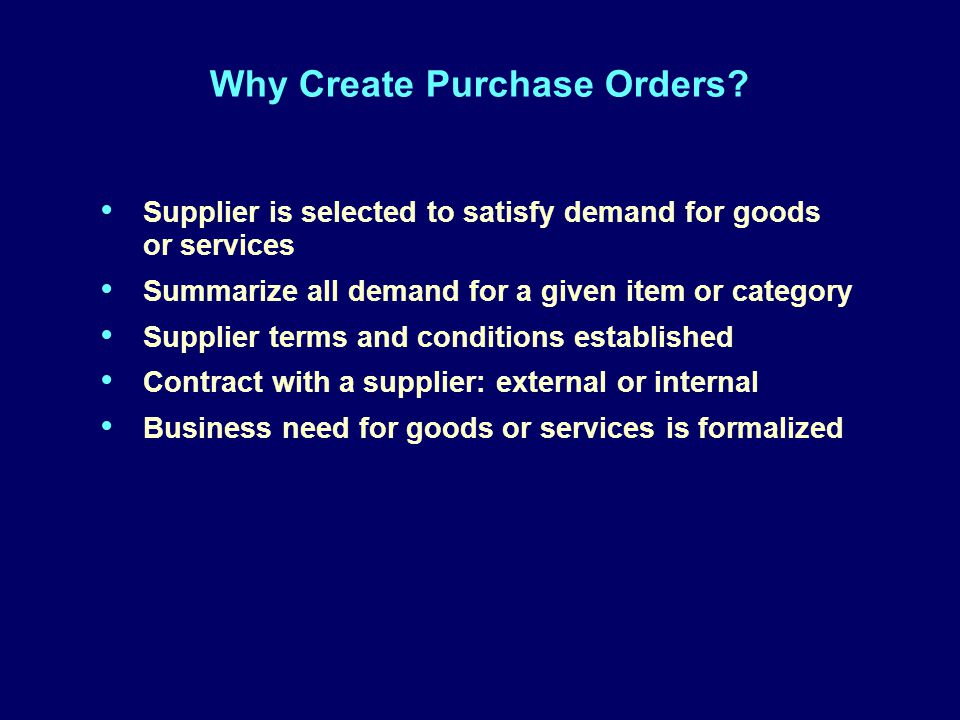 Why Create Purchase Orders.
