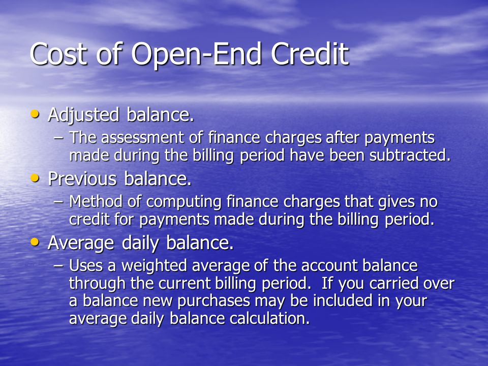 Cost of Open-End Credit Adjusted balance. Adjusted balance.