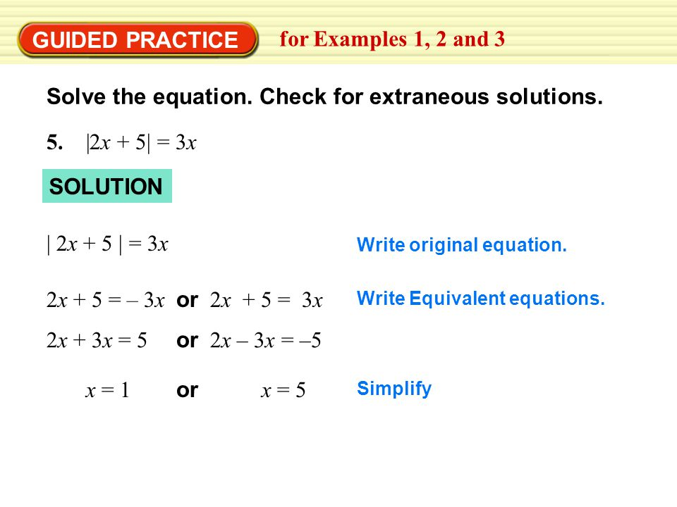 GUIDED PRACTICE Solve the equation. Check for extraneous solutions.