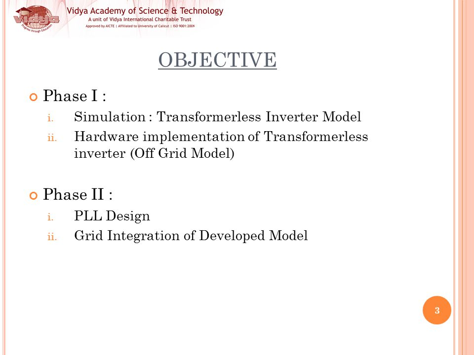 DESIGN AND IMPLEMENTATION OF TRANSFORMERLESS INVERTER WITH