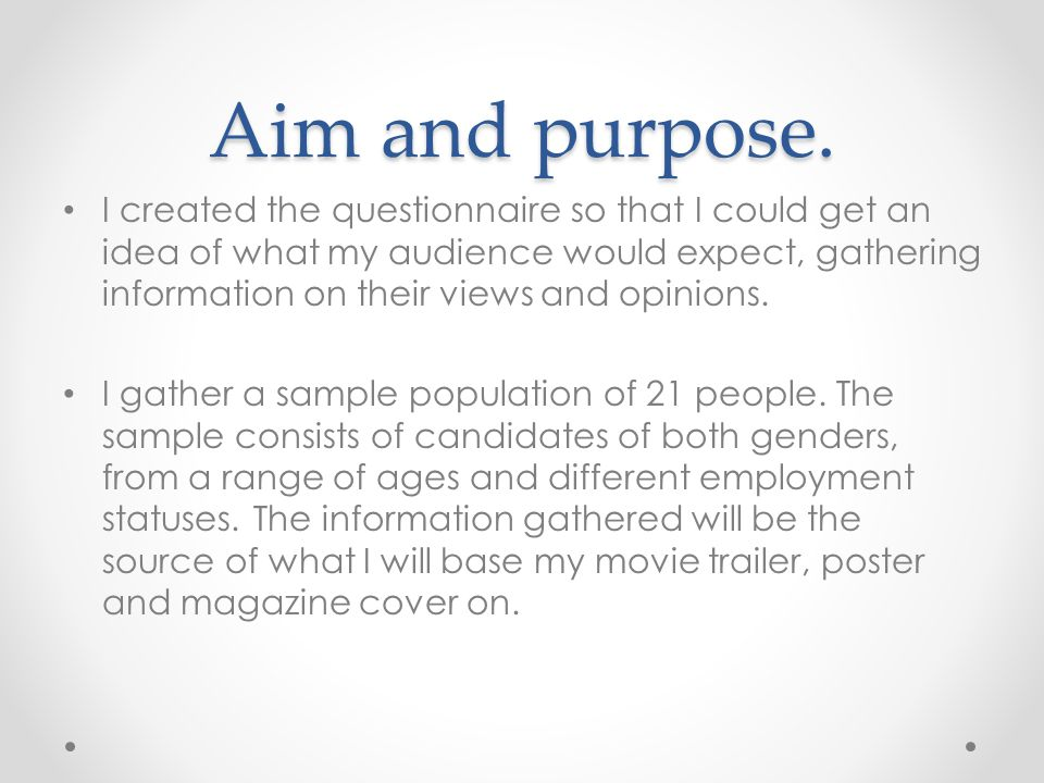 Aim and purpose.