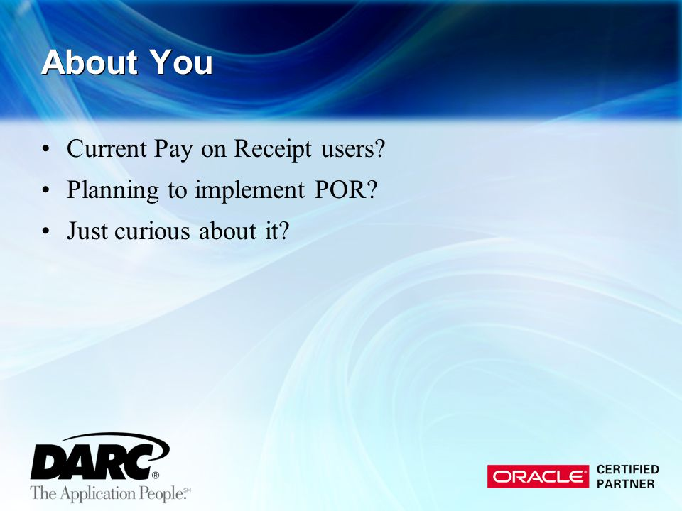 About You Current Pay on Receipt users Planning to implement POR Just curious about it