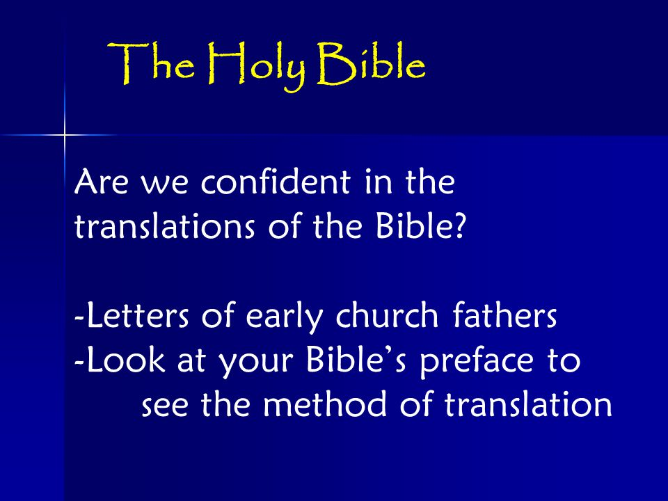 Are we confident in the translations of the Bible.