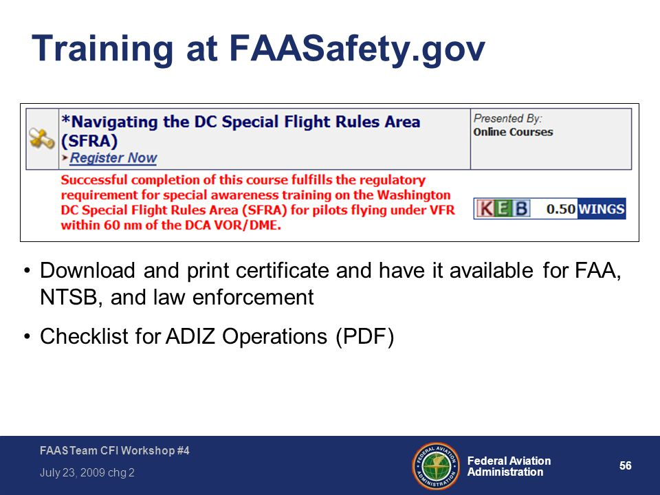 Presented to: Instructors and Pilot Examiners Date: July 1