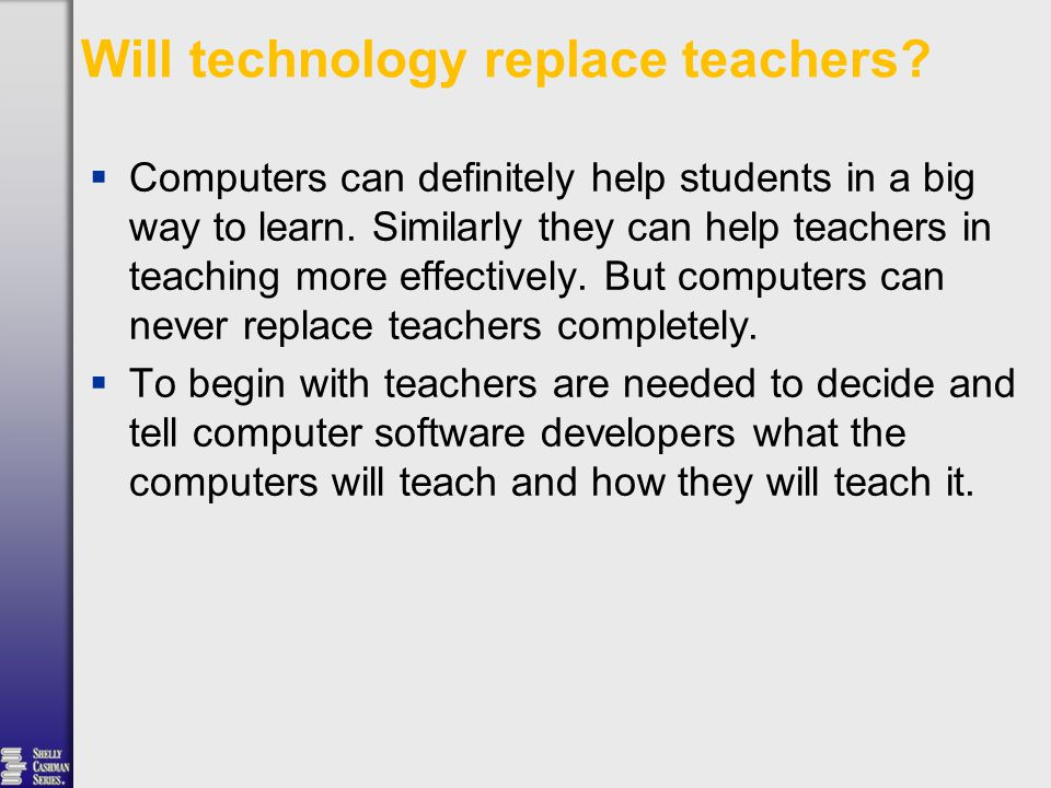  Computers can definitely help students in a big way to learn.