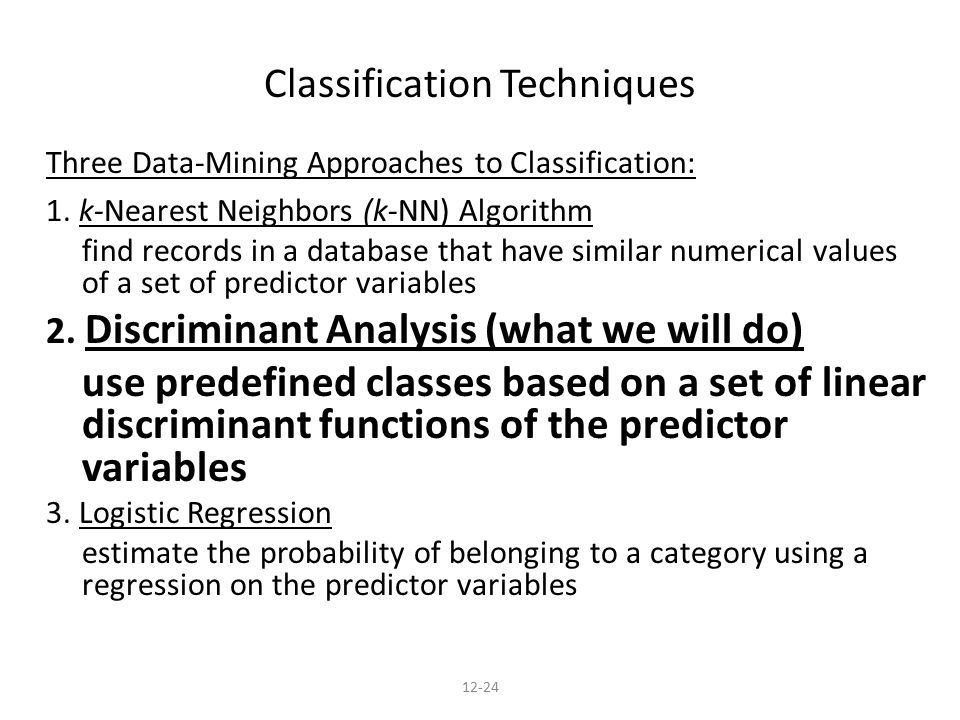 Three Data-Mining Approaches to Classification: 1.
