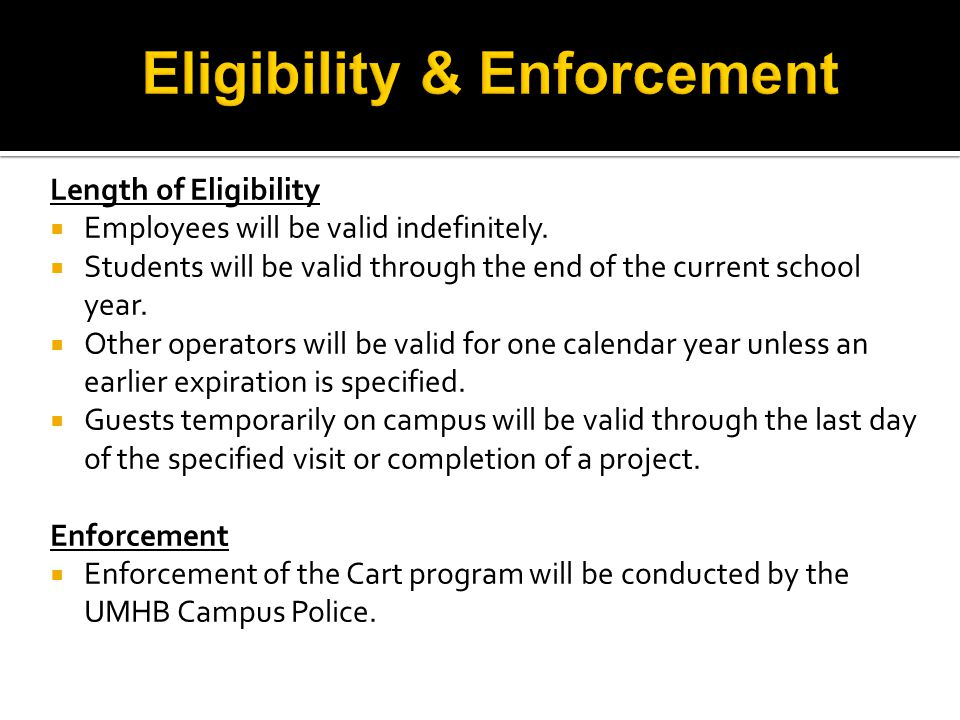Length of Eligibility  Employees will be valid indefinitely.