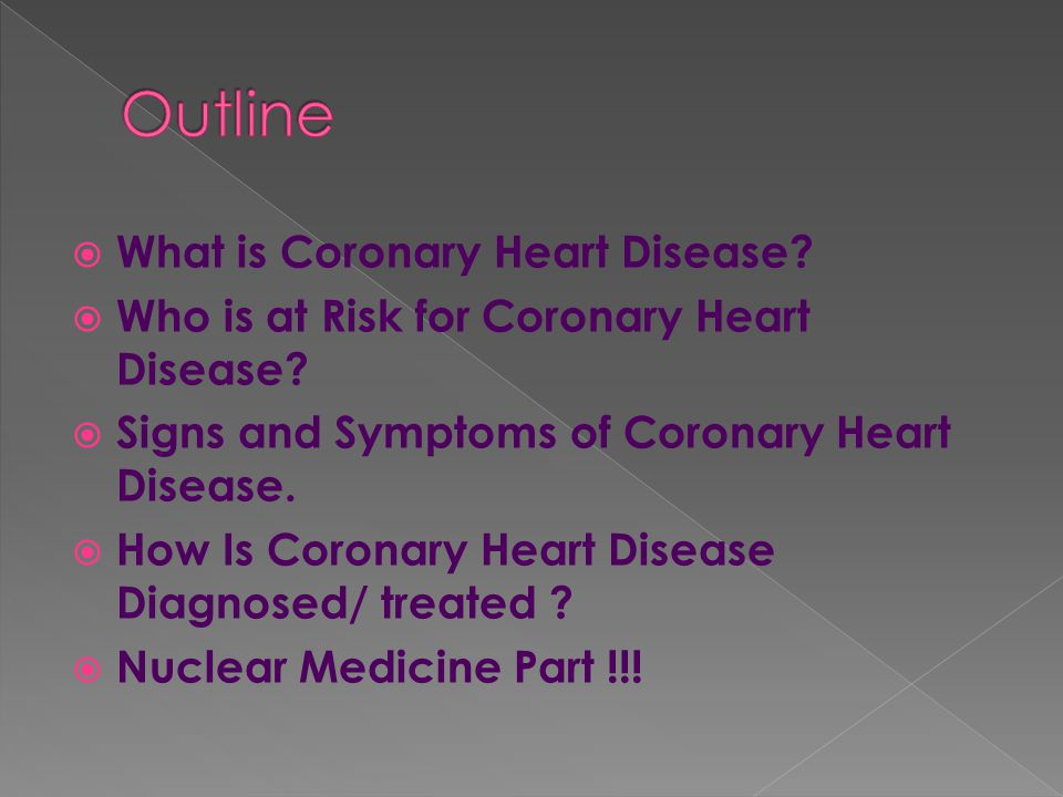  What is Coronary Heart Disease.  Who is at Risk for Coronary Heart Disease.