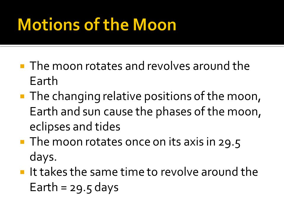 Key Concepts What causes the phases of the moon? What are
