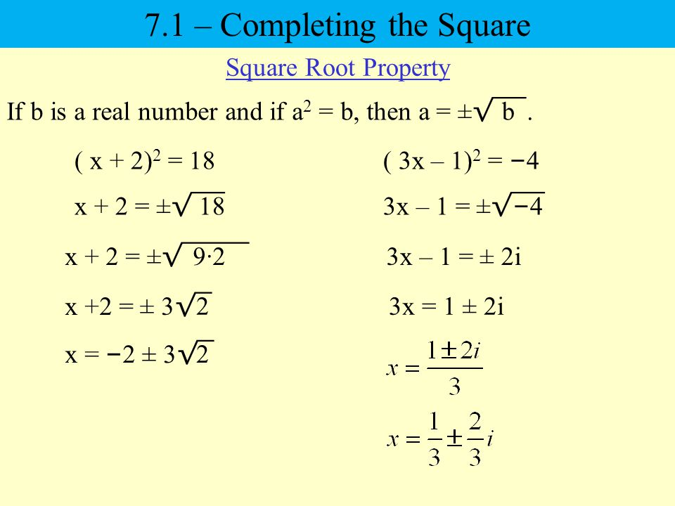 If b is a real number and if a 2 = b, then a = ± √¯‾.