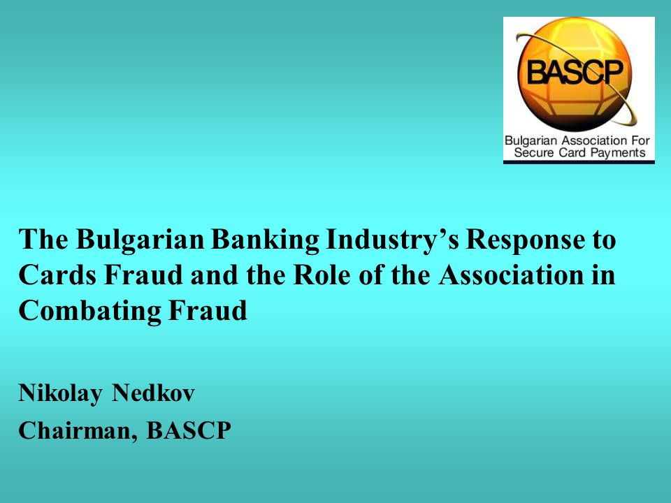 The Bulgarian Banking Industry's Response to Cards Fraud and the