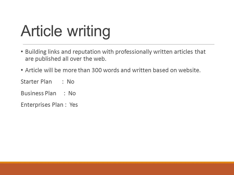 Article writing Building links and reputation with professionally written articles that are published all over the web.