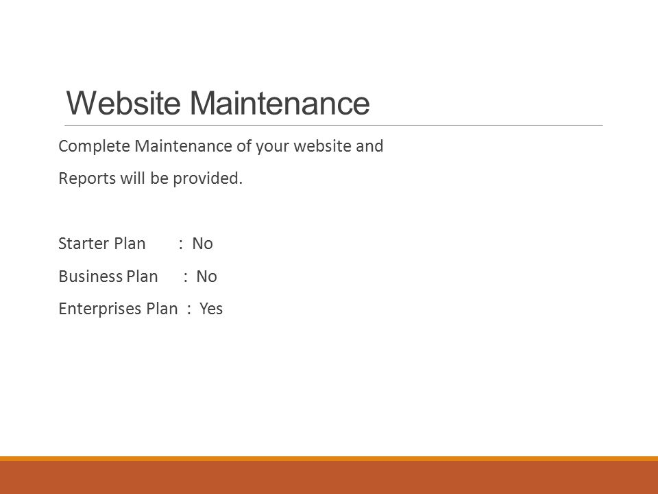 Website Maintenance Complete Maintenance of your website and Reports will be provided.