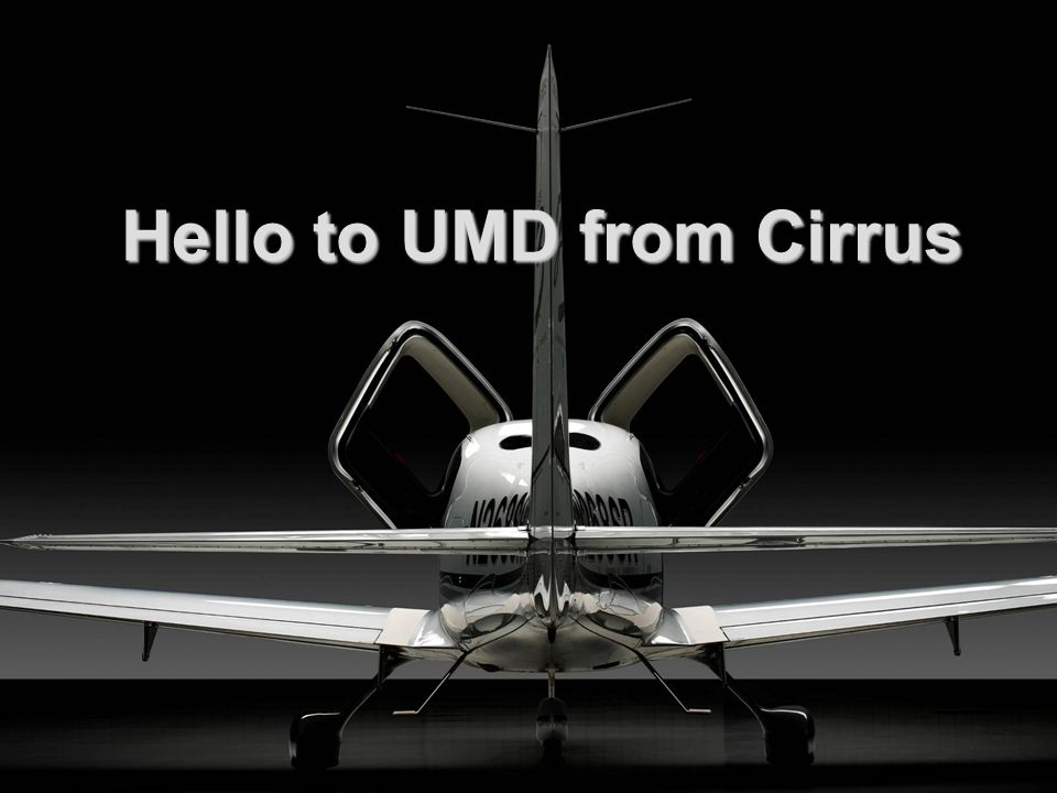Hello to UMD from Cirrus