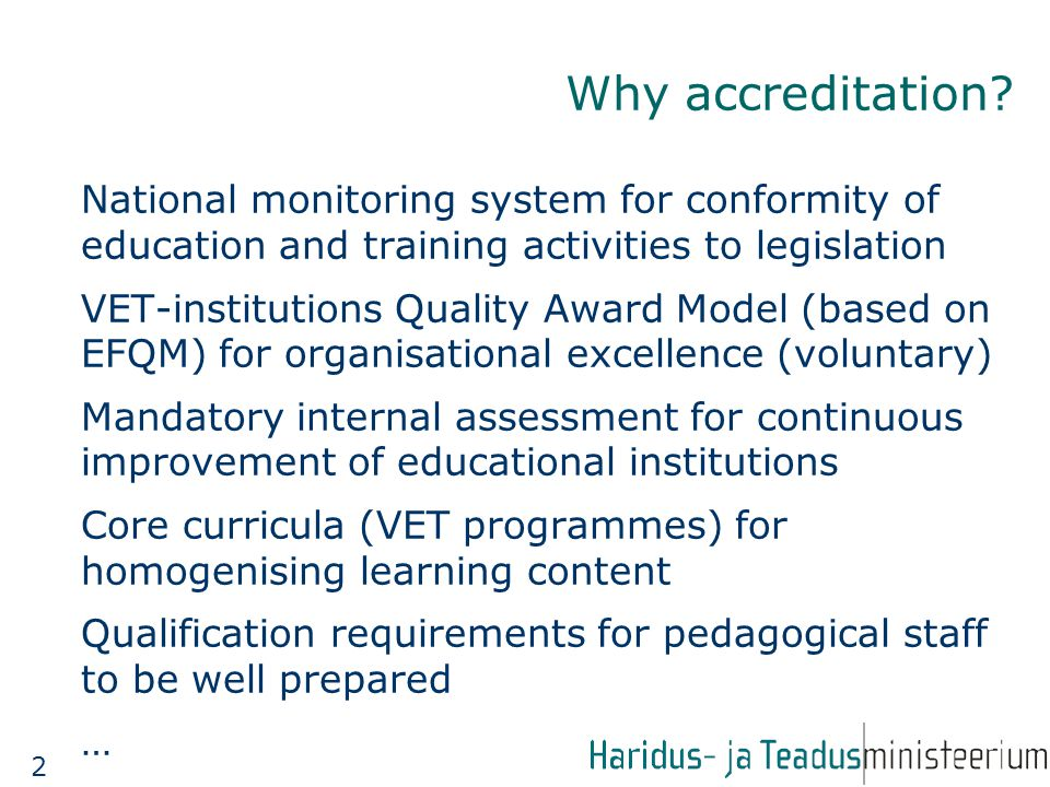 Why accreditation.