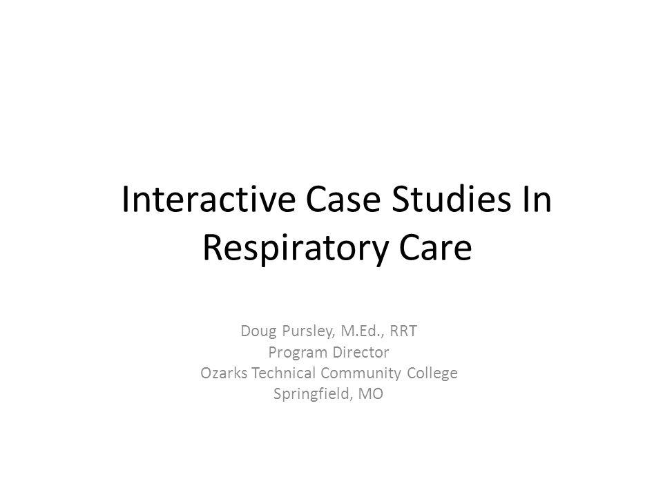 Interactive Case Studies In Respiratory Care Doug Pursley M