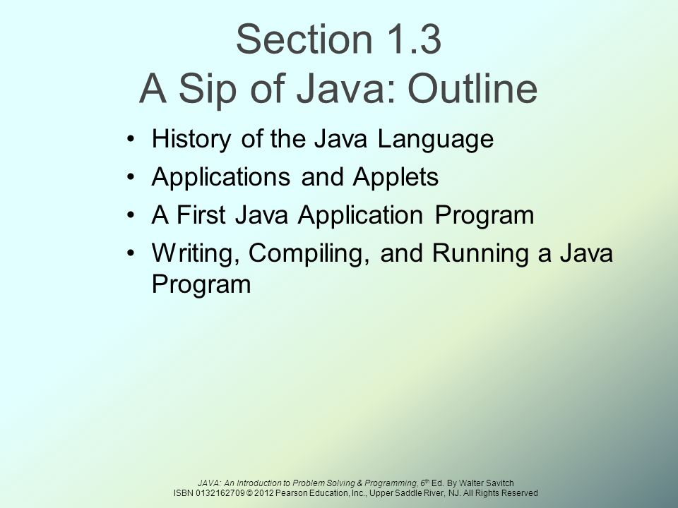 JAVA: An Introduction to Problem Solving & Programming, 6 th