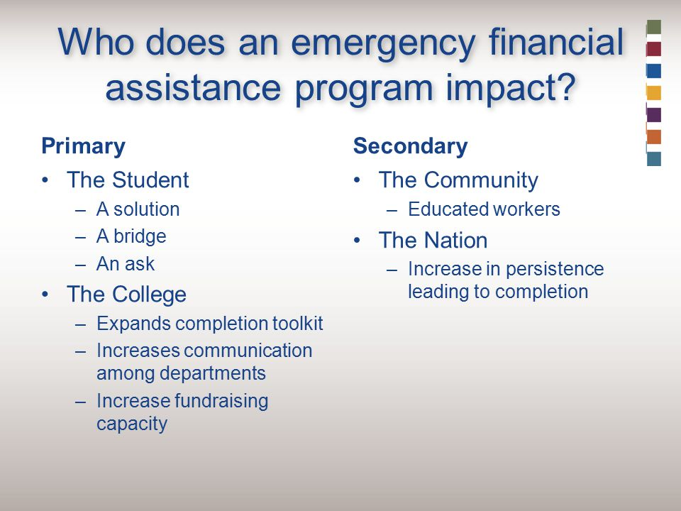 Who does an emergency financial assistance program impact.