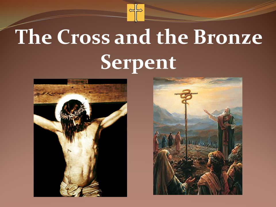 The Cross and the Bronze Serpent